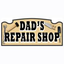 Wall Sign - Dad's Repair Shop
