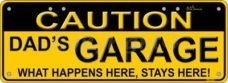 Novelty Plate - Caution Dad's Garage