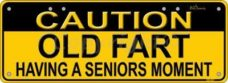 Novelty Plate - Caution Old Fart