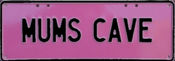 Novelty Plate - Mums Cave