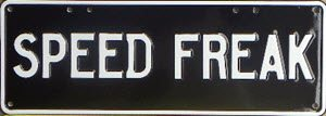 Novelty Plate - Speed Freak