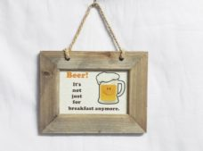 Wooden Frame: Beer for Breakfast