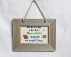 Wooden Frame: Grandads Know