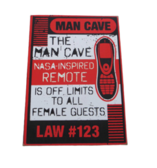 Wooden Plaque: Man Cave Law #123