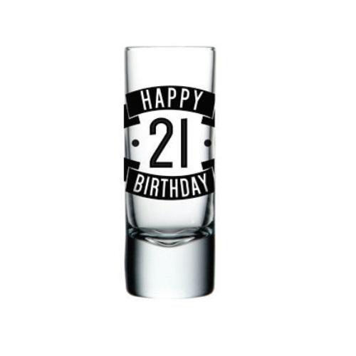 Happy 21 Birthday Shot Glass