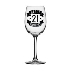 Happy 21 Birthday Wine Glass (350ml)