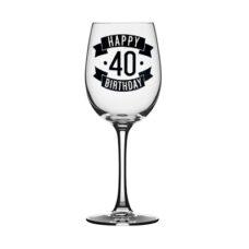 Happy 40 Birthday Wine Glass (350ml)