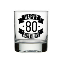 Happy 80 Birthday Spirit Glass (300ml)