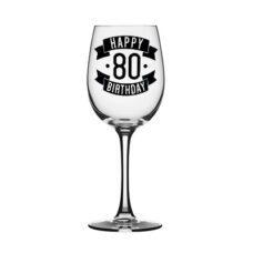 Happy 80 Birthday Wine Glass (350ml)