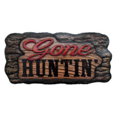 Gone Huntin' Metal Sign